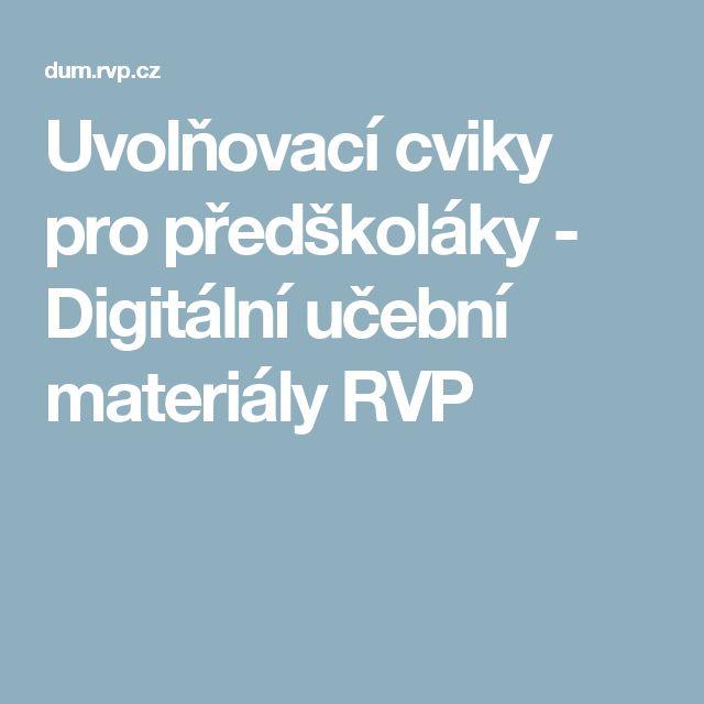 Uvolňovací cviky pro předškoláky - Digitální učební materiály RVP