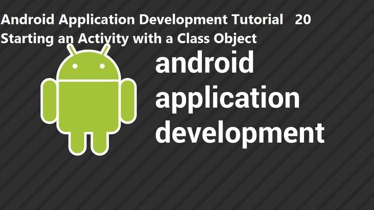 Android Application Development Tutorial 20 Starting an Activity with a Class Object Android Application Development Tutorial 20 Starting an Activity with a Class Object