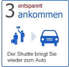 Der Shuttle-Bus färt Sie nach Ihrer Rückkehr zu Ihrem Auto wieder zurück
