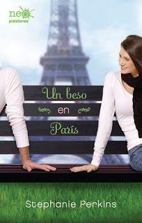 Huntress of Books: Critica: Un Beso en Paris - Stephanie Perkins