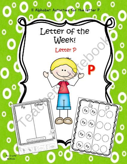 Alphabet Letter P (11 Letter Recognition/Sound Activities) for the letter P from Crystal McGinnis on TeachersNotebook.com (15 pages)  - I created this letter P pack to use during my letter of the week. This pack has 11 letter P activities including games, handwriting, sound recognition, word building etc. This pack would make a great addition to your letter of the week.