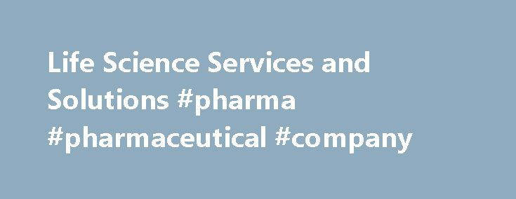 Life Science Services and Solutions #pharma #pharmaceutical #company http://pharmacy.remmont.com/life-science-services-and-solutions-pharma-pharmaceutical-company/  #biotech company # Welcome to PSC Biotech One of the world's largest specialty life science consultancies, PSC Biotech supports clients worldwide through a variety of comprehensive services designed to provide life science companies with the ability to perform to the highest standards and meet all regulatory compliance…