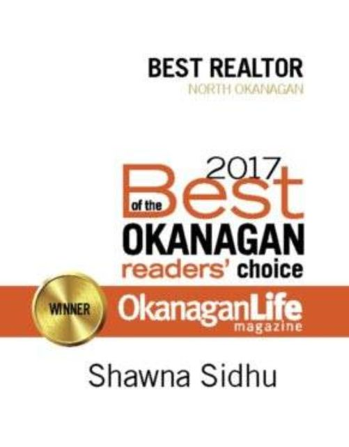 """Congratulations to our very own Shawna Sidhu on being voted """"Best Realtor in the North Okanagan"""" by the readers of Okanagan Life Magazine!"""
