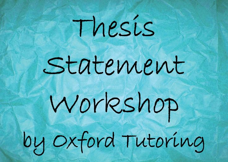 Best Elements Of An Essay Thesis Statement Workshop Images On