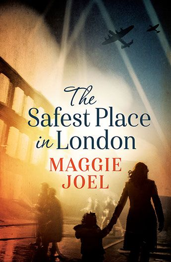 The Safest Place in London / Maggie Joel