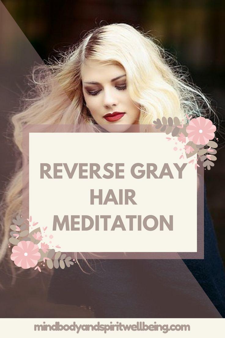 Reverse Gray Hair Meditation stress relief visualization