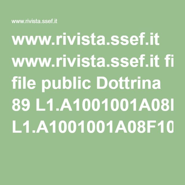 www.rivista.ssef.it www.rivista.ssef.it file public Dottrina 89 L1.A1001001A08F10B84255E85336.V1.pdf