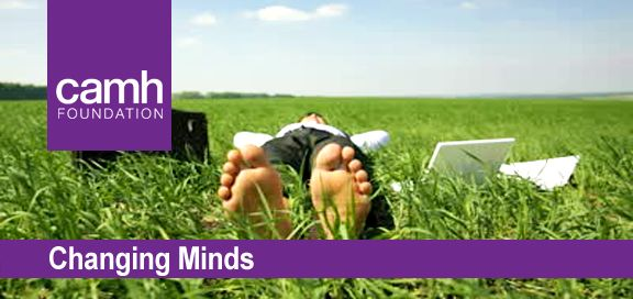 CAMH Foundation Changing Minds eNewsletter - August 2013 edition