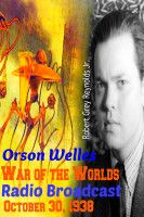 Orson Welles War of the Worlds Radio Broadcast October 30, 1938, an ebook by Robert Grey Reynolds, Jr at Smashwords