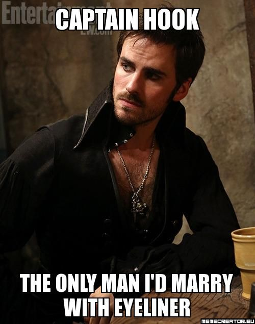 *The only man with eyeliner I'd marry. Otherwise it sounds like the eyeliner is a part of the marriage process.