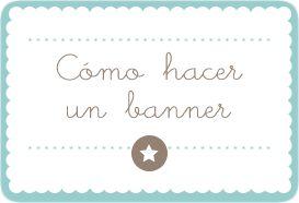 Trucos Diseño Web: Cómo hacer un banner animado para tu blog
