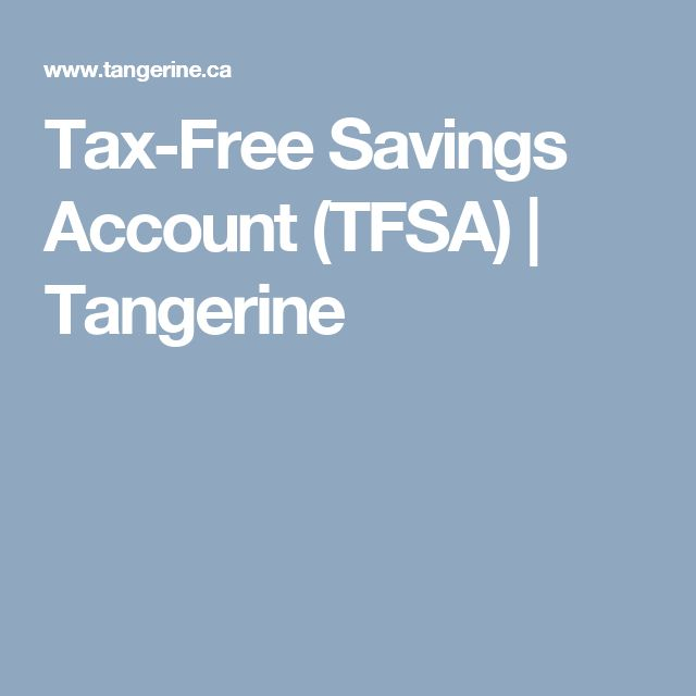 Tax-Free Savings Account (TFSA)   Tangerine