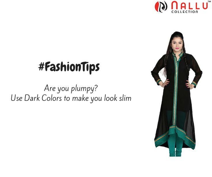 Now looking slimer is easy! ‪#‎SLim‬ ‪#‎Dark‬ ‪#‎Colors‬ ‪#‎NalluCollection‬  #FashionTips