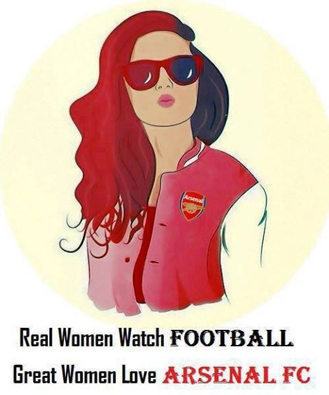 Real woman watch football, GREAT women love ARSENAL FC