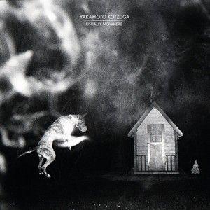 Streaming: Yakamoto Kotzuga - Album - Usually Nowhere (Elettronico)