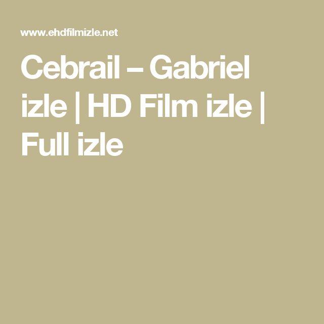 Cebrail – Gabriel izle | HD Film izle | Full izle