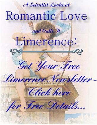"Limerence--A Scientist Looks at Love and Calls It Limerence: E-Book of the Collected Writings of Dr. Dorothy Tennov, originator of the term ""limerence."" Published by GRAMPS"