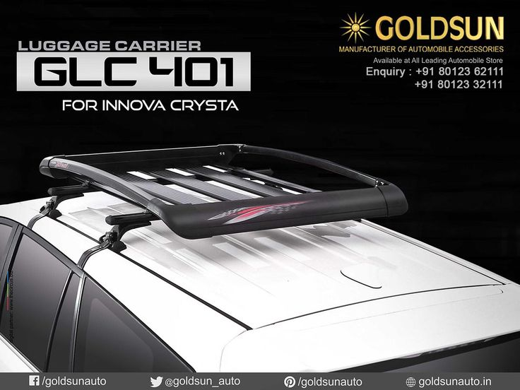 Goldsun introduces, strong and stylish Luggage Carrier GLC 401 for Toyota Innova Crysta, Maruti Suzuki Ertiga, & many Indian cars! For details, call: +91 93444 49111  Visit your nearest Automobile Accessory store or  www.goldsun.in #goldsun #automobile #accessories #luggage_carrier