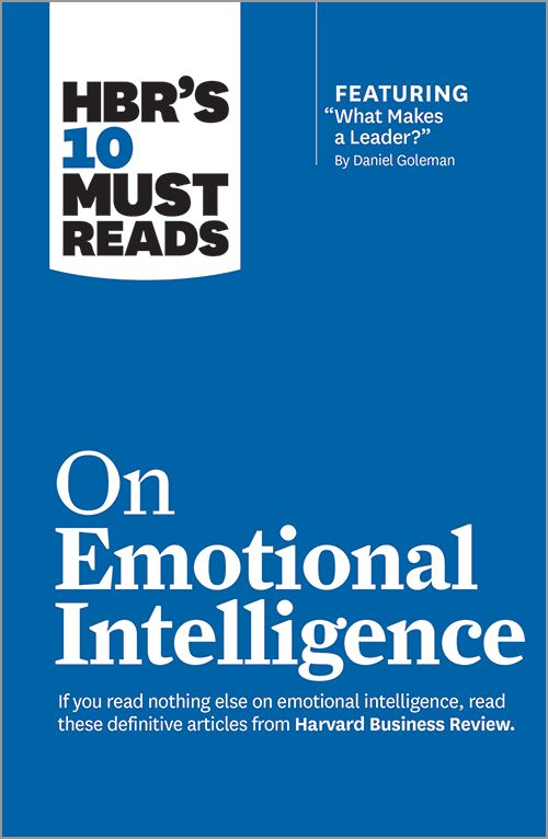 What Makes a Leader? Emotional intelligence summary - HBR