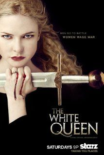 THE WHITE QUEEN (2013) - In 1463, the lust between a Lancastrian commoner and Yorkist King turns into a secret wedding and a new Queen of England. But two women not so smitten with the arrangement vow to take her down.  (AMAZON PRIME)   ~~THE RED QUEEN is scheduled for 2017~~