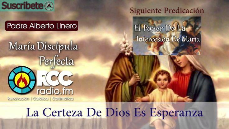 María discípula perfecta l Padre Alberto Linero