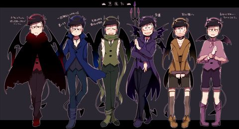 Osomatsu-san Devil Characters:Osomatsu/Karamatsu/Choromatsu/Ichimatsu/Juushimatsu/Todomatsu