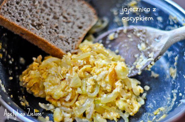 Apetyt na Zielone - zdrowo jem i gotuję: Jajecznica z oscypkiem