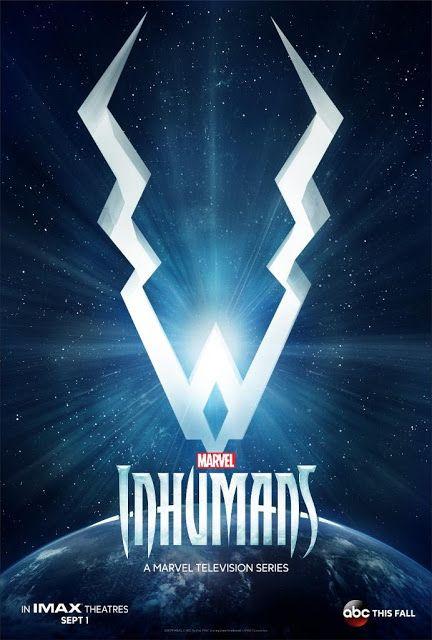 Marvel divulga primeiro pôster oficial da série Inumanos ~ Universo Marvel 616