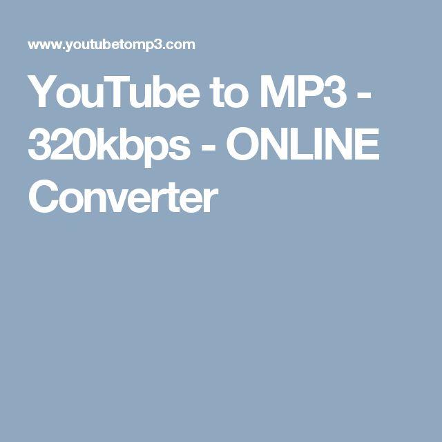 YouTube to MP3 - 320kbps - ONLINE Converter