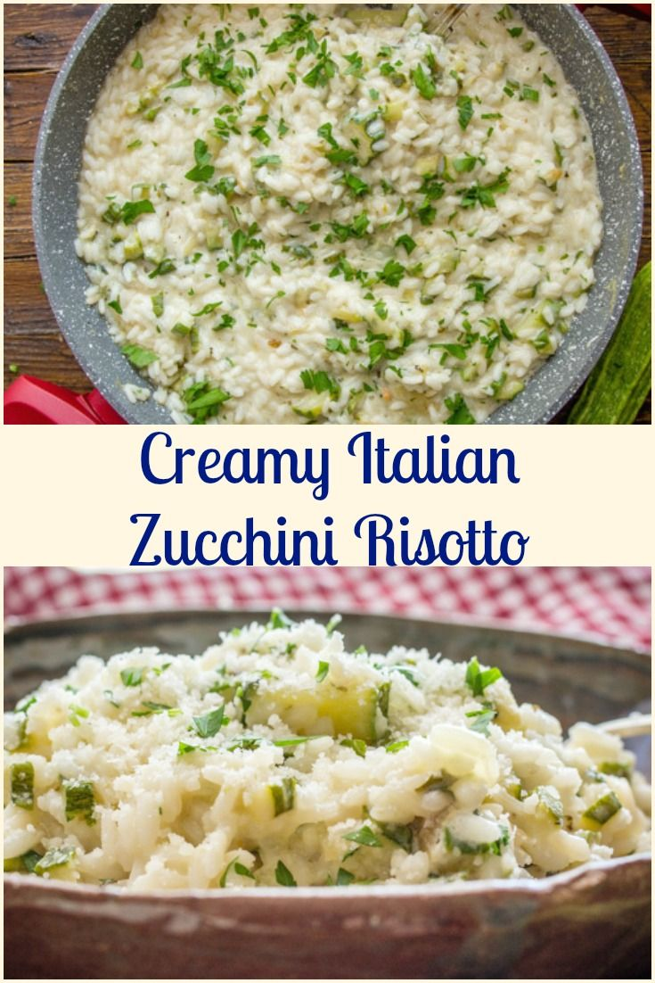 Creamy Italian Zucchini Risotto, a creamy Risotto made with Zucchini, herbs, cream, freshly grated Parmesan.  The perfect Italian Main Dish. via @https://it.pinterest.com/Italianinkitchn/