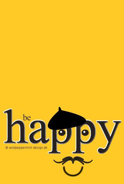 Be happy - Lach mal wieder // 365tagegelb.wordpress.com #Gelb