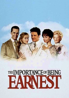 The Importance of Being Earnest (2002) In this adaptation of Oscar Wilde's witty play about mistaken identities, Rupert Everett and Colin Firth star as two proper gentlemen in 1890s London who use the same pseudonym with disastrous results.<3