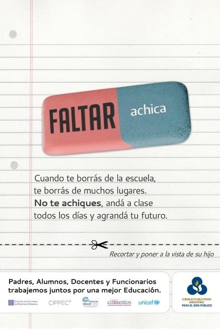 Consejo Publicitario Argentino » Blog Archive » Faltar achica.  Pre-lanzamiento de la nueva campaña de Educación del Consejo Publicitario.