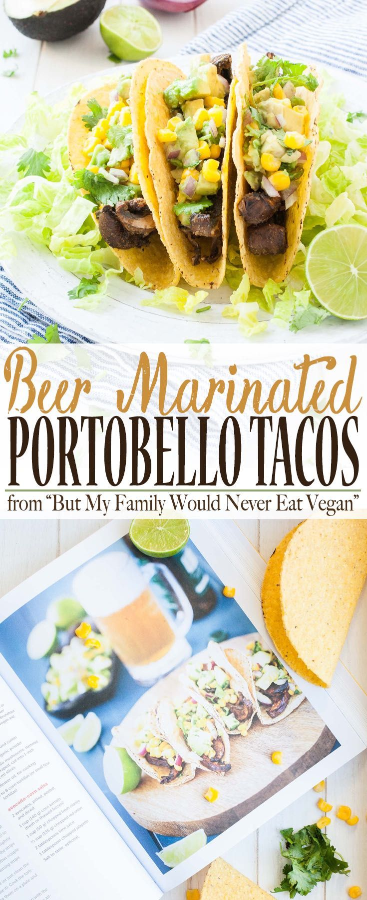 Beer-Marinated Portobello Mushroom Tacos | www.veggiesdontbite | #vegan #plantbased #glutenfree #BMFWNEVcookbook via @veggiesdontbite