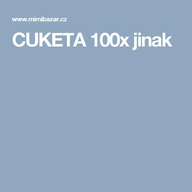 CUKETA 100x jinak