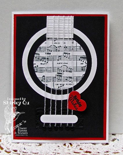 By Shirley Qu (wannabcre8tive at Splitcoaststampers). Cute Guitar Card!