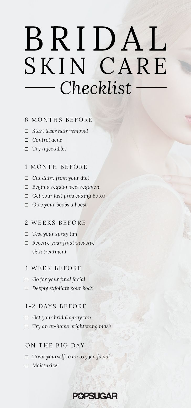 Before you think about your bridal makeup, you should focus on your skin. We've created a handy checklist of what skin treatments you should think about and when, so you can have the most flawless skin (and photos!) on your wedding day!