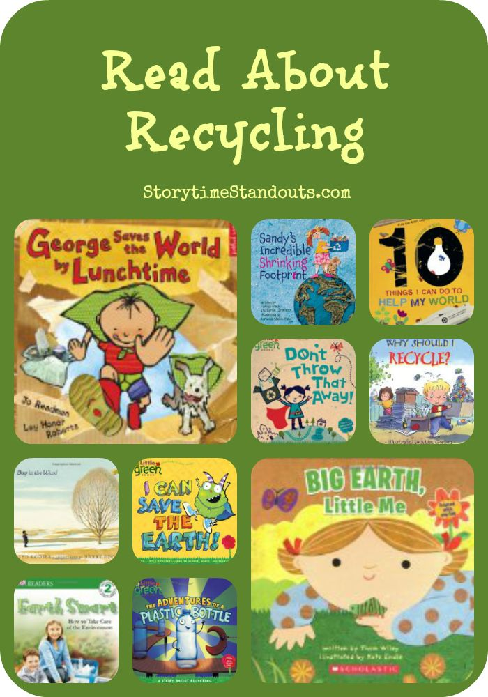 Storytime Standouts introduces ten picture books about recycling including two for older readers.
