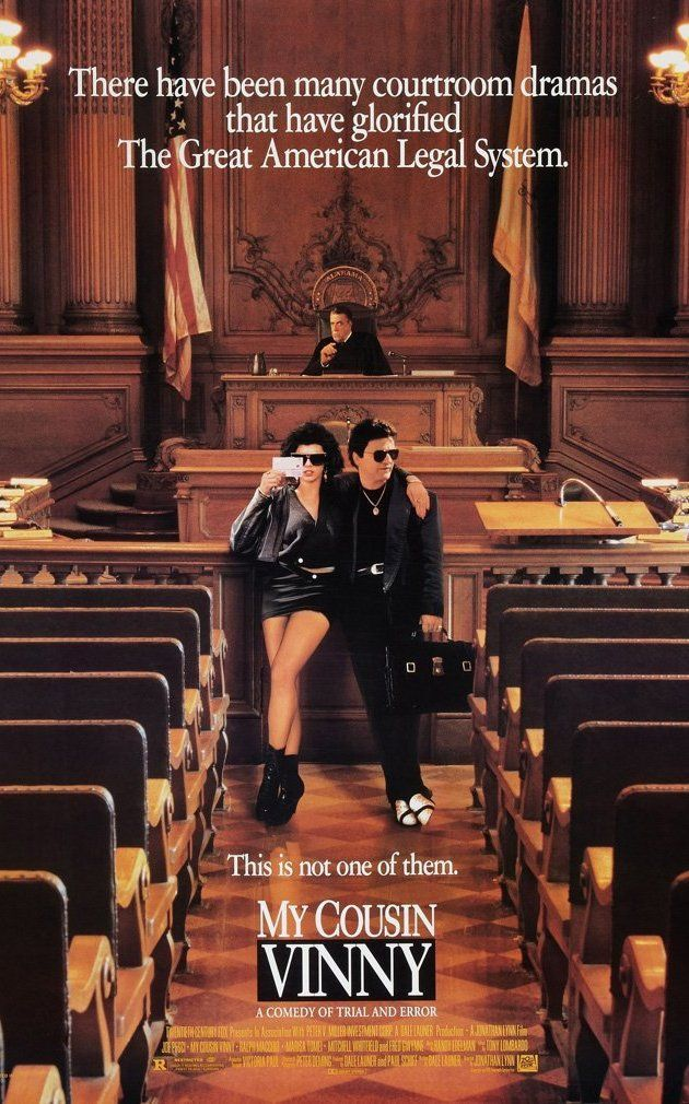 """""""My Cousin Vinny"""" (1992). Two New Yorkers are accused of murder in rural Alabama while on their way back to college, and one of their cousins--an inexperienced, loudmouth lawyer, comes to their defense. What a funny, clever film. Joe Pesci and Marisa Tomei were great."""