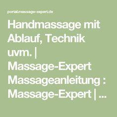Handmassage mit Ablauf, Technik uvm.   Massage-Expert Massageanleitung : Massage-Expert   Portal