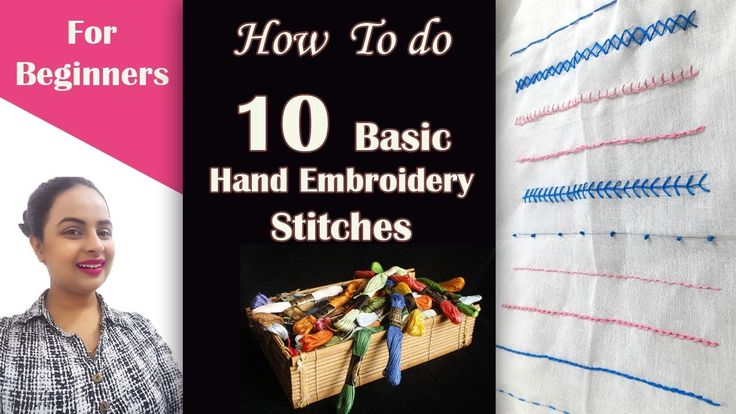 How to do 10 Basic Hand Embroidery Stitches| Full Tutorial