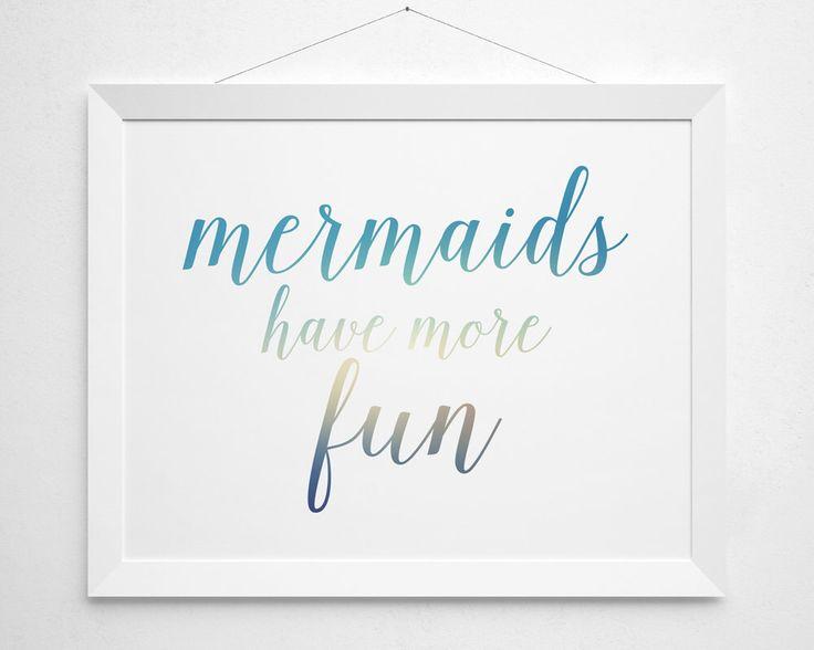 Mermaids have more fun Printable - modern minimal beach beachy surf teen girls surfer girl bedroom decor clean sea ocean white aqua turqoise by BokehEverAfter on Etsy https://www.etsy.com/listing/212205554/mermaids-have-more-fun-printable-modern