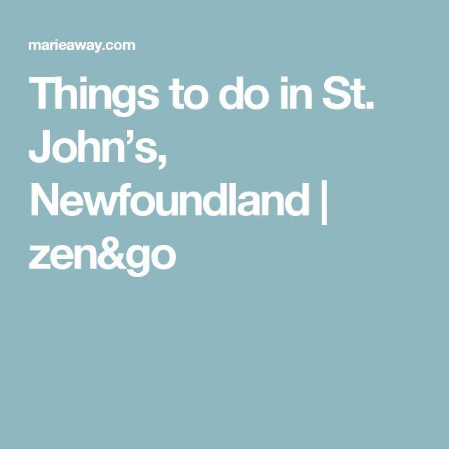 Things to do in St. John's, Newfoundland | zen&go