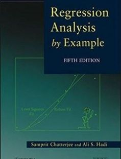 Regression Analysis by Example 5th Edition free download by Samprit Chatterjee Ali S. Hadi ISBN: 9780470905845 with BooksBob. Fast and free eBooks download.  The post Regression Analysis by Example 5th Edition Free Download appeared first on Booksbob.com.