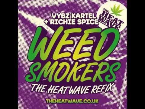 VYBZ KARTEL & RICHIE SPICE - WEED SMOKERS (THE HEATWAVE REFIX) - RAW - THE HEATWAVE UK-21ST HAPILOS