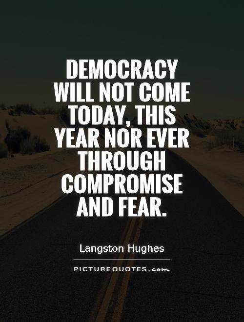 democracy by langston hughes Langston hughes was born in joplin, missouri, the second child of school teacher carrie (caroline) mercer langston and james nathaniel hughes (1871–1934) langston hughes grew up in a series of midwestern small towns hughes' father left his family and later divorced carrie.
