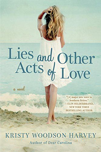 Lies and Other Acts of Love: Kristy Woodson Harvey: ON SALE TODAY FOR PREORDER! #lies