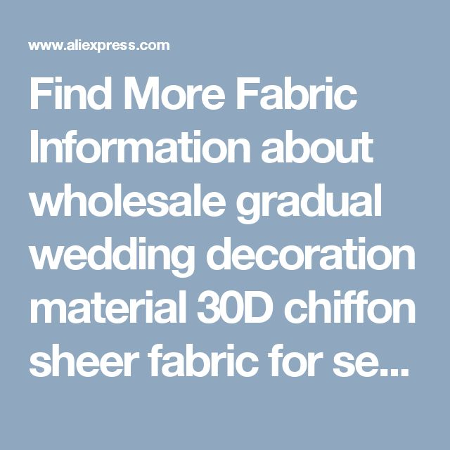 Find More Fabric Information about wholesale gradual wedding decoration material 30D chiffon sheer fabric for sewing gradient colors chiffon fabric for dress,High Quality fabric material for sale,China fabric laser engraving machine Suppliers, Cheap fabric nonwoven from shipper xiao's store on Aliexpress.com
