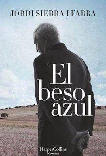 Entre un jardin de libros: EL BESO AZUL / JORDI SIERRA I FABRA