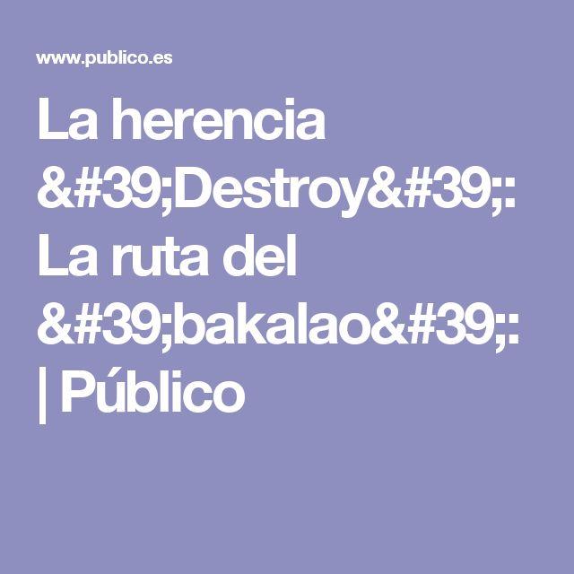 La herencia 'Destroy': La ruta del 'bakalao': | Público